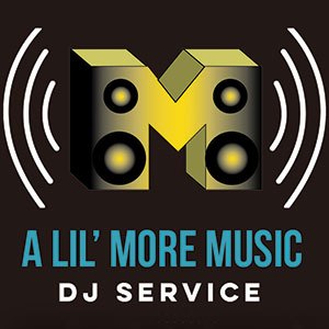 A Lil' More Music DJ Service